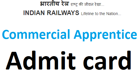 RRB Commercial Apprentice admit card