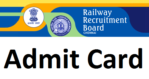 RRB Chennai Admit card
