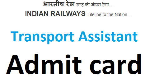 RRB Transport Assistant admit card