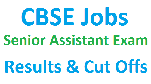 CBSE Senior Assistant result