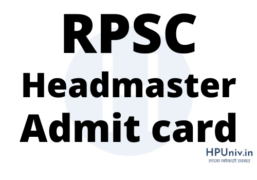 RPSC Headmaster admit card