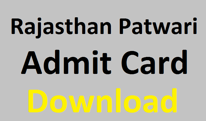 Rajasthan Patwari Admit card